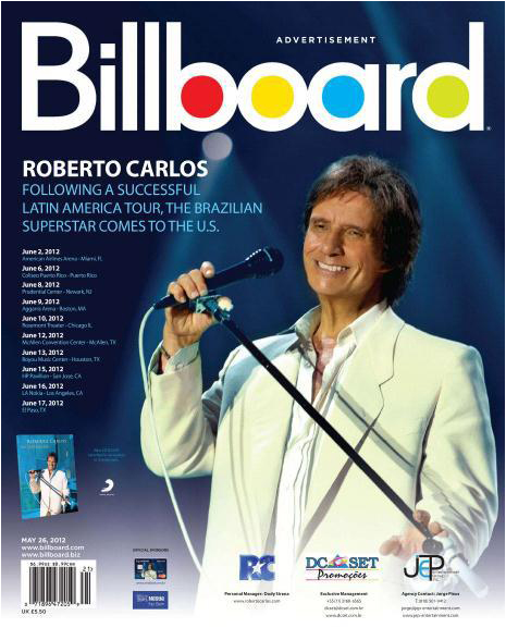 Publicidade da turnê 2012 de Roberto Carlos nos EUA na Billboard, a mais respeitada revista de música dos Estados Unidos.